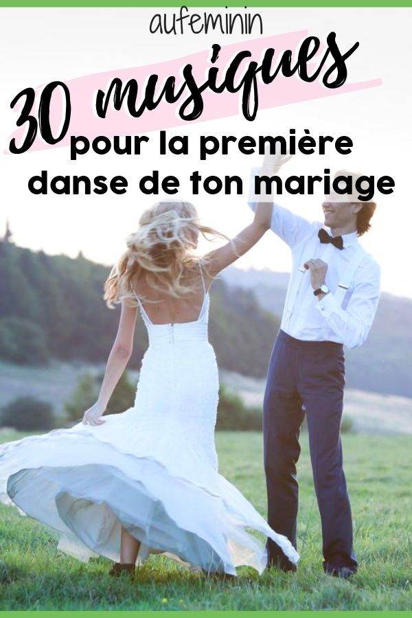 Première danse mariage : 30 idées de musique | Valse mariage, Première danse et Musique mariage
