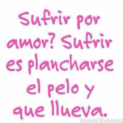 Sufrir Por Amor Funny Quotes Sarcastic Words Writing Memes