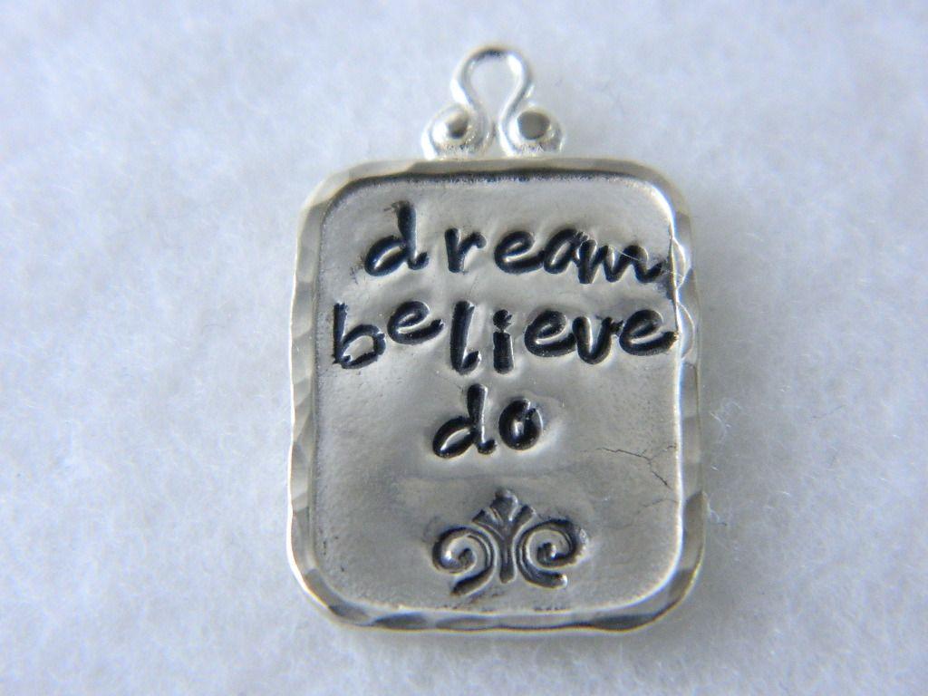 dream, believe, do