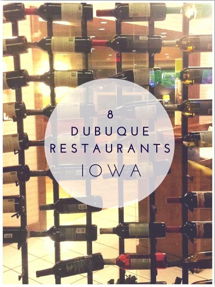 8 Dubuque Restaurants Iowa