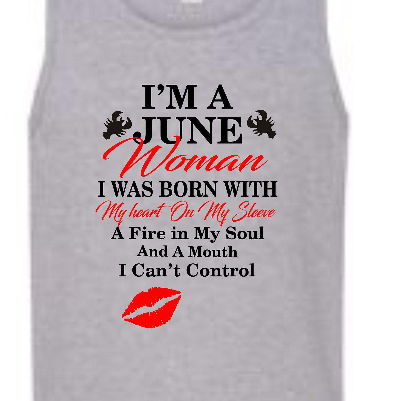 Im A June Woman Shirt Cancer Birthday Born In Funny LOL By DesignsbyUs2 On Etsy