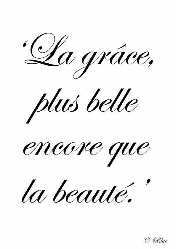 Grace Is More Beautiful Than Beauty French Pinterest