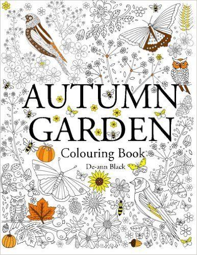 Autumn Garden Colouring Book De Ann Black 9781908072955 Amazon
