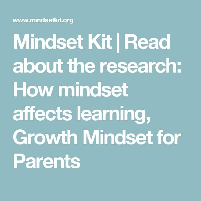 10 Ways To Instill A Growth Mindset In Students Prodigy >> Mindset Kit Read About The Research How Mindset Affects
