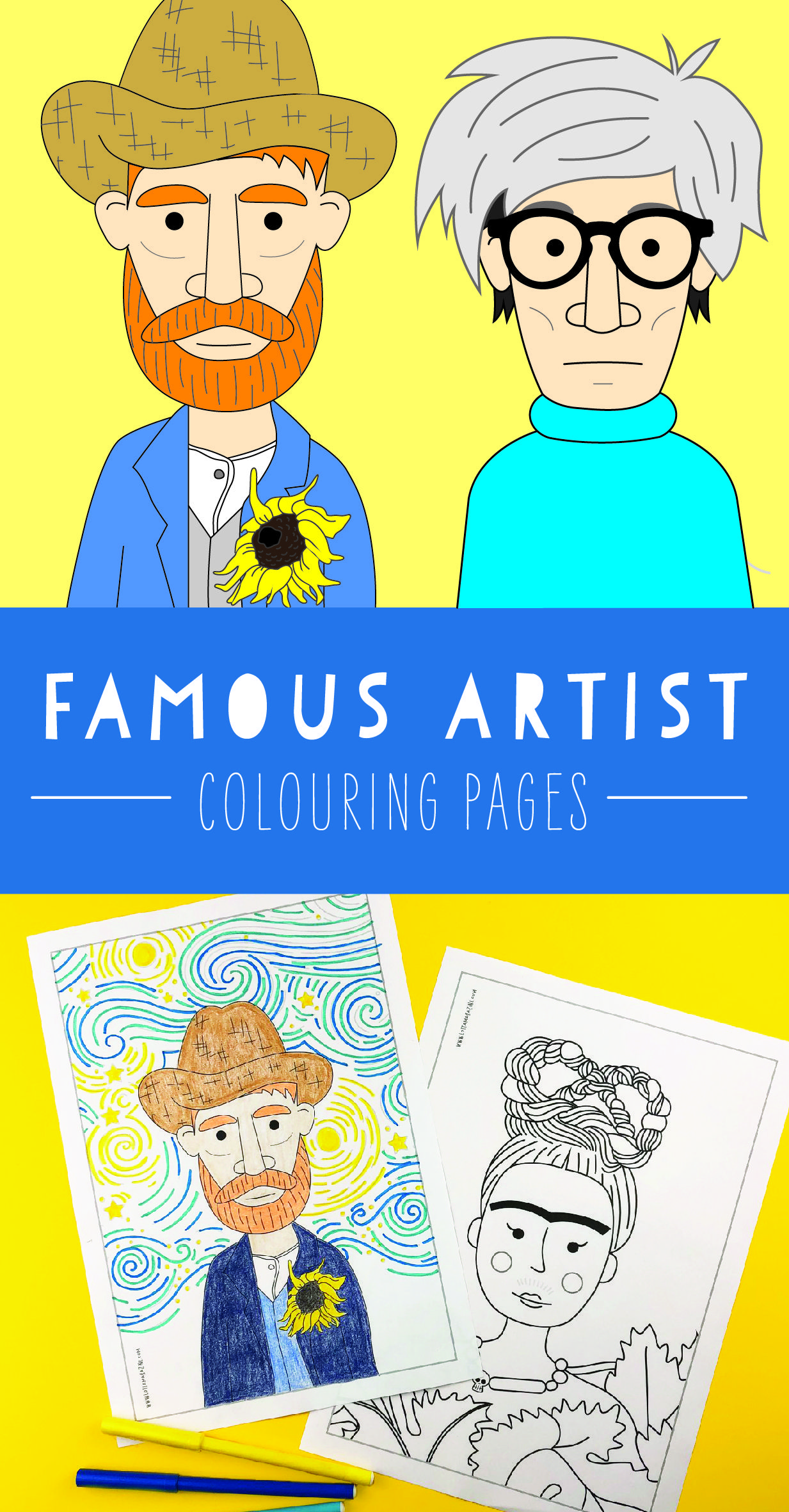 Famous artist colouring pages (coloring pages) featuring Andy Warhol, Frida Kahlo, Vincent Van Gogh, Pablo Picasso and Henri Matisse.  Features kid-friendly recreations of their artworks and famous quotes. #andywarhol
