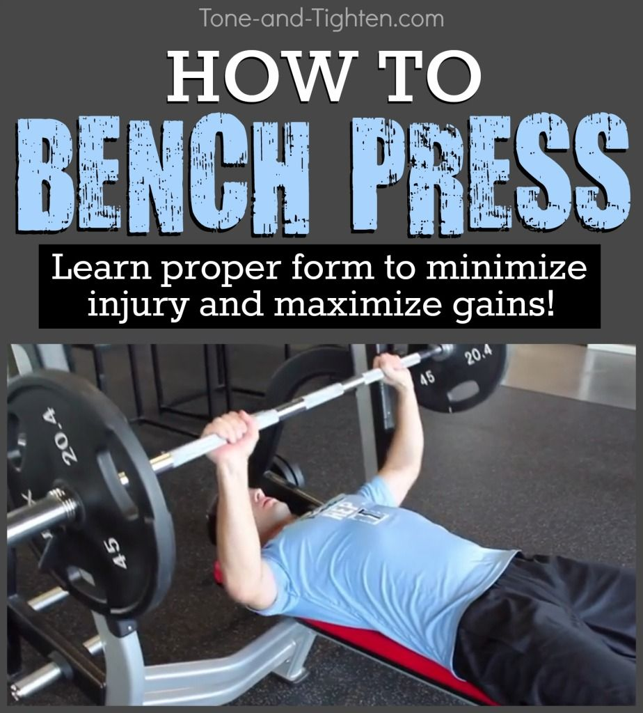 Good Bench Form: Learn The Proper Form To Bench Press From Tone-and-Tighten