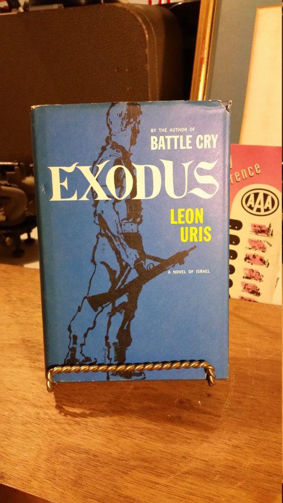 Exodus By Leon Uris 1958 First Edition Hardback With Dust Jacket Vintage Book Vintage Book Exodus Book Worth Reading