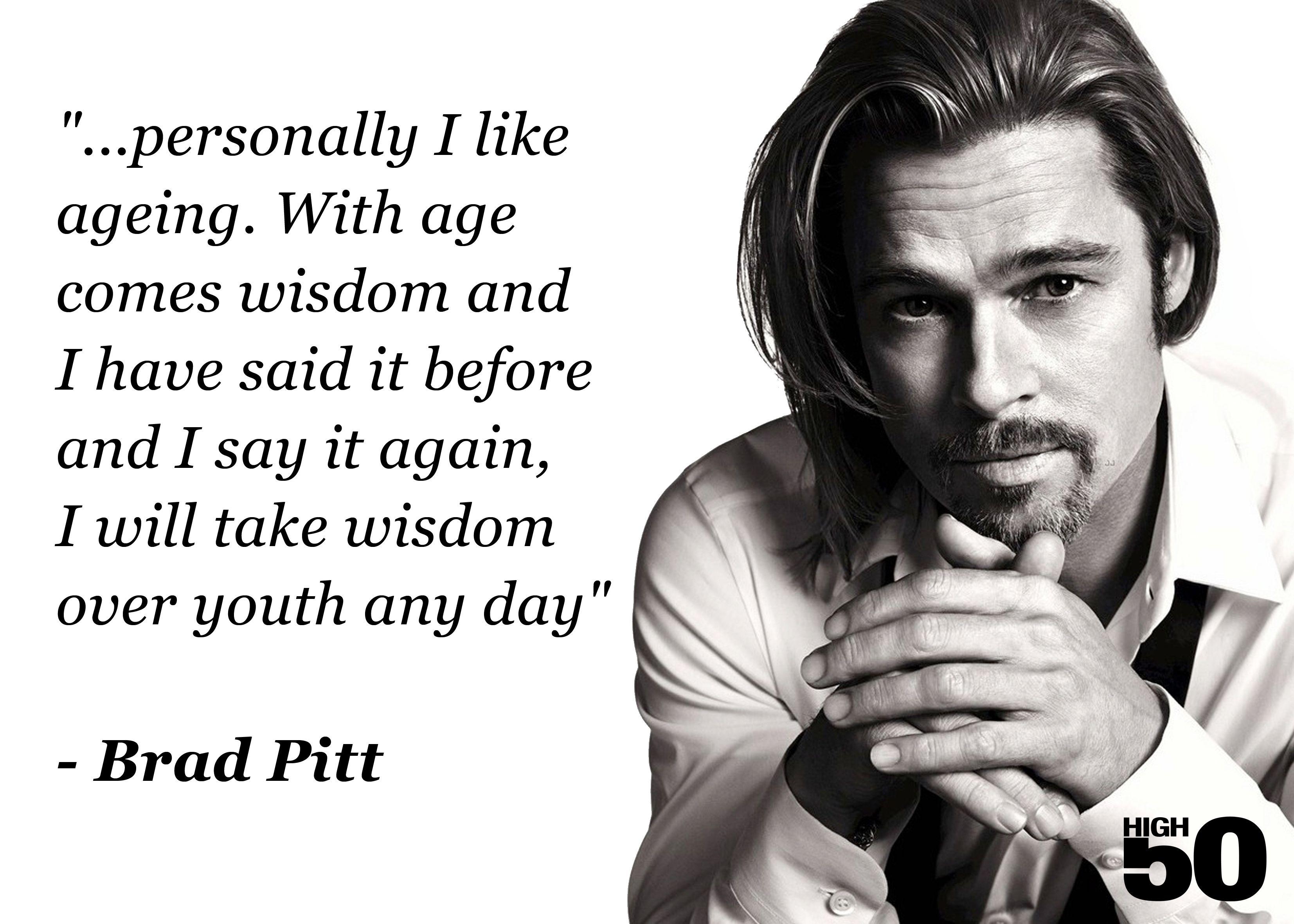 Brad Pitt   high50 - quotes   Pinterest