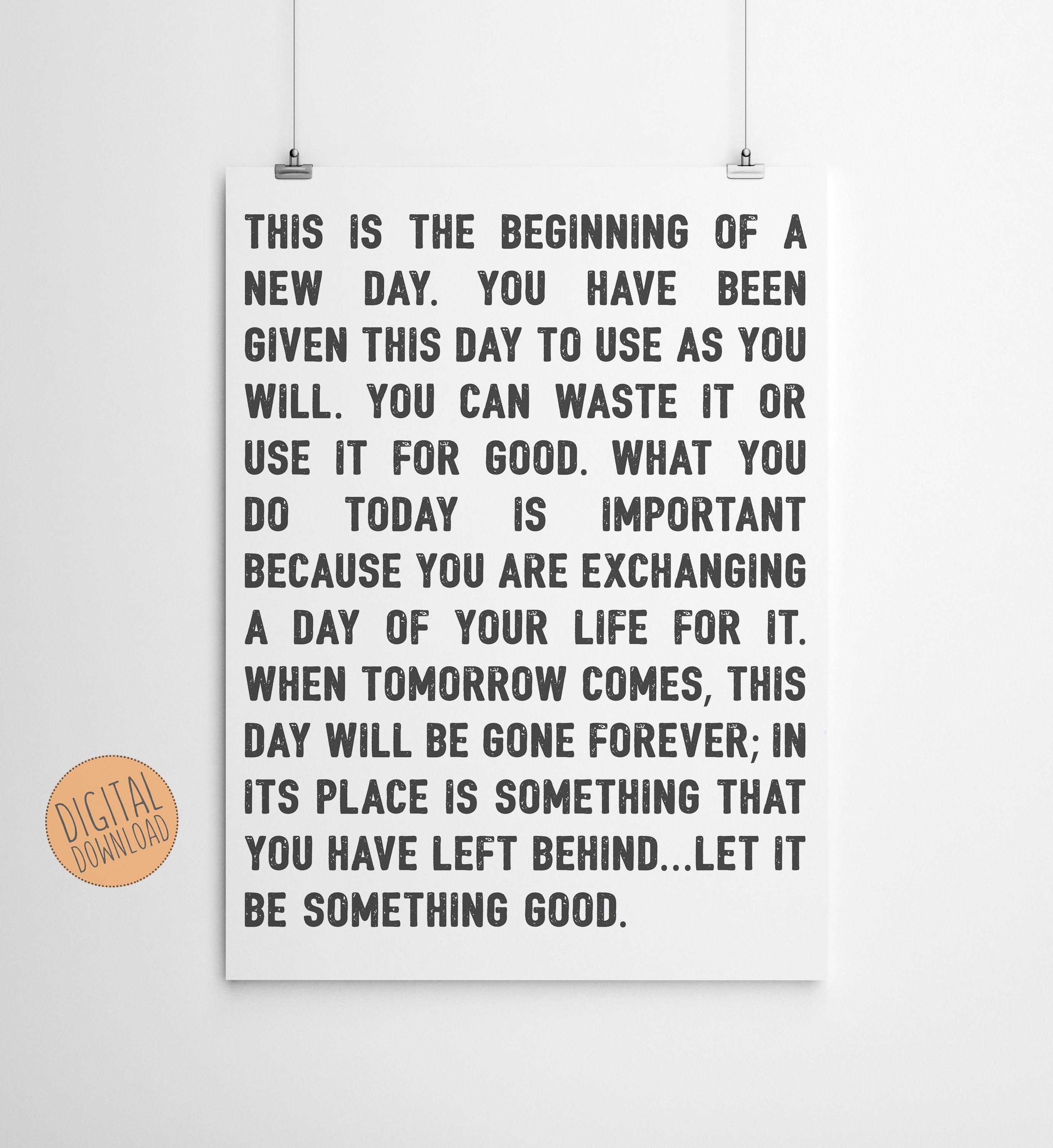 This Is The Beginning Of A New Day Beginnings Good Do Good Etsy In 2021 Wall Art Quotes Fun To Be One New Day
