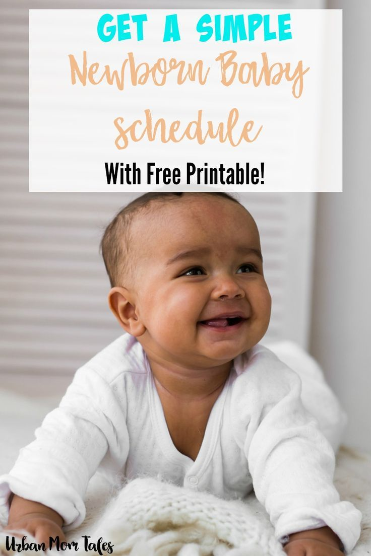 Get a simple newborn baby schedule or newborn baby routine that is easy to follow and helps promote great sleepers includes free sample newborn schedule