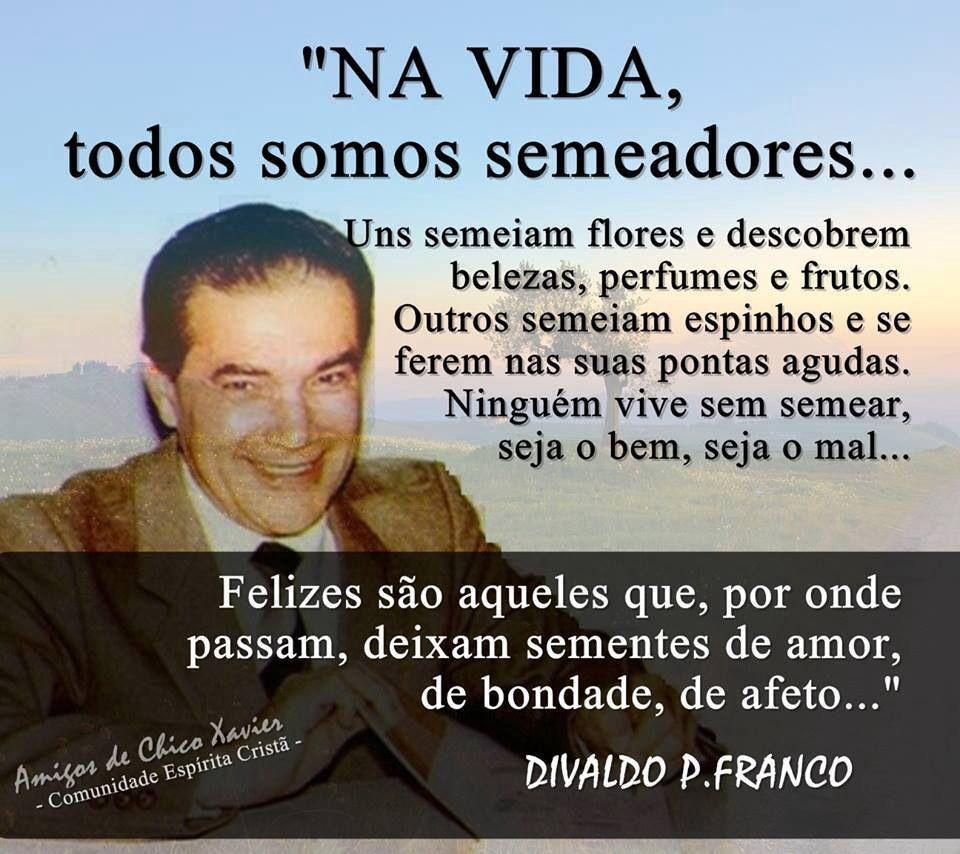 Resultado de imagem para frases de Divaldo Franco