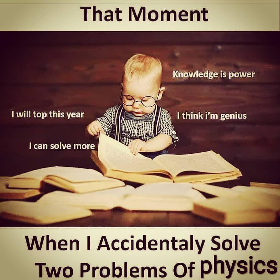 Physics Meme Physics Memes Mathematique Meme Maths Meme Maths Memes School Memes Science Meme Student Me Exams Funny Exam Quotes Funny Friendship Quotes Funny