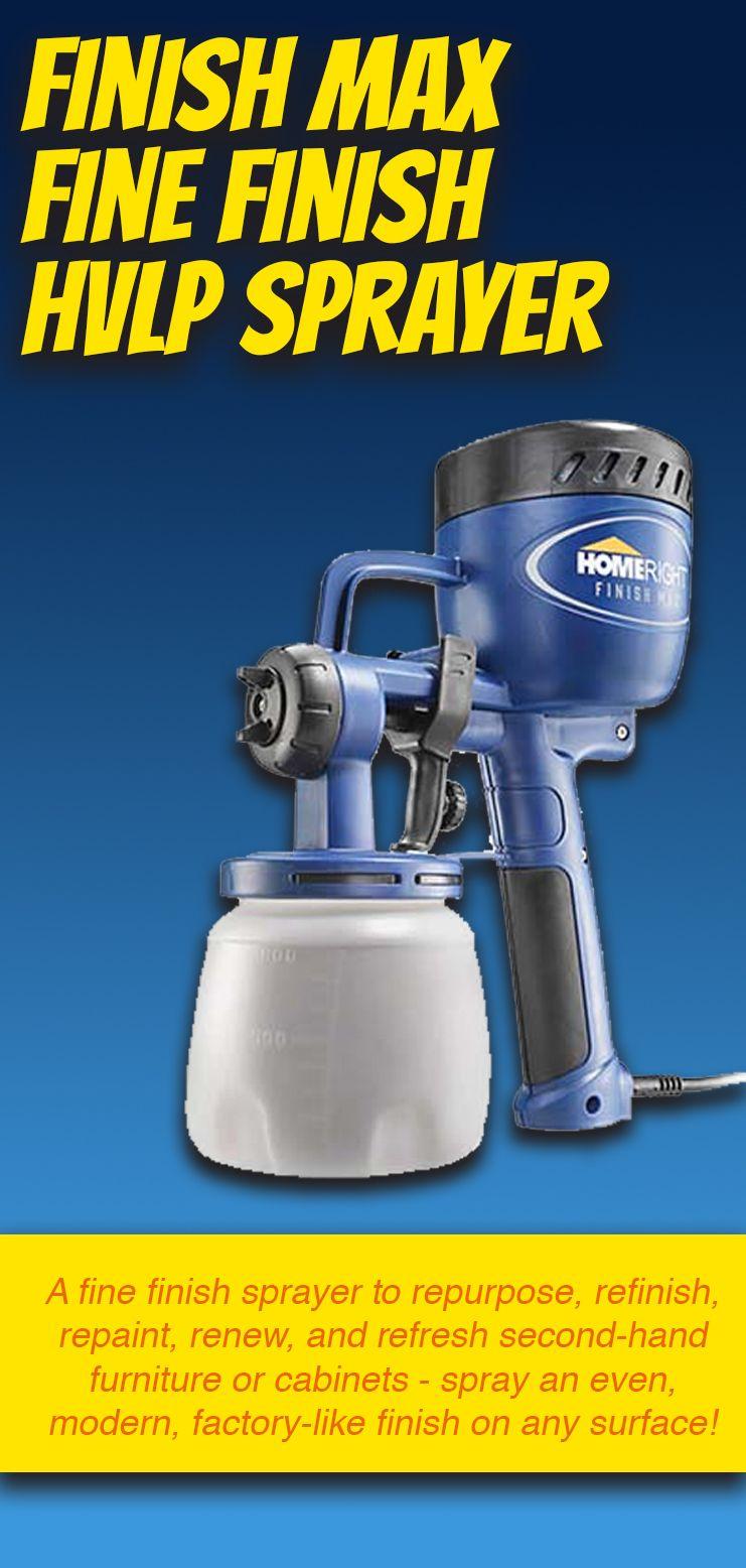 This Fine Finish Sprayer Will Repurpose Refinish Repaint Renew And Refresh Second Hand Furniture Or Cabinets S Hvlp Sprayer Second Hand Furniture Sprayers