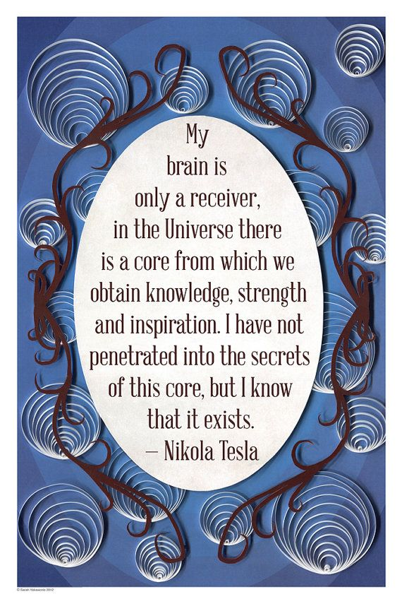 Nikola Tesla quote My brain is only a by YakawonisQuilling on Etsy