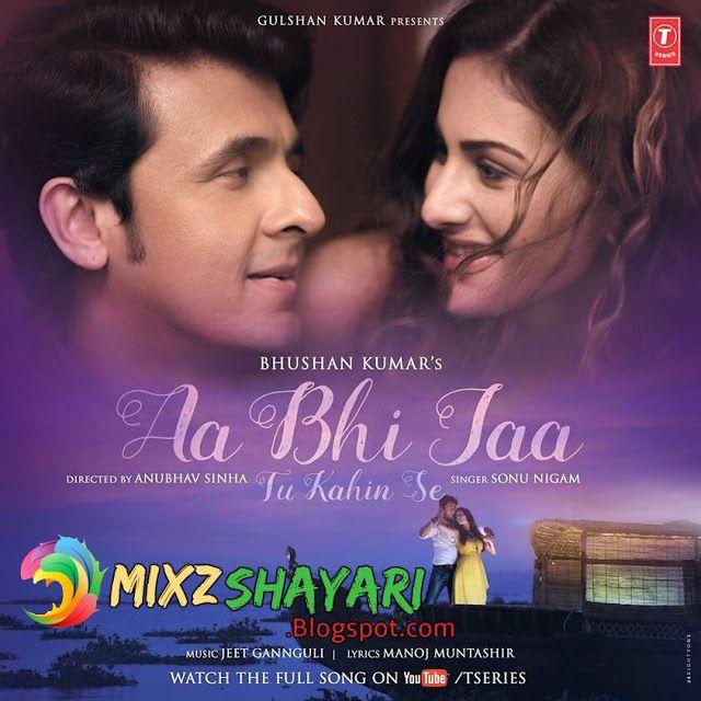 Aa Bhi Jaa Tu Kahin Se - Sonu Nigam - Amyra Dastur - Full