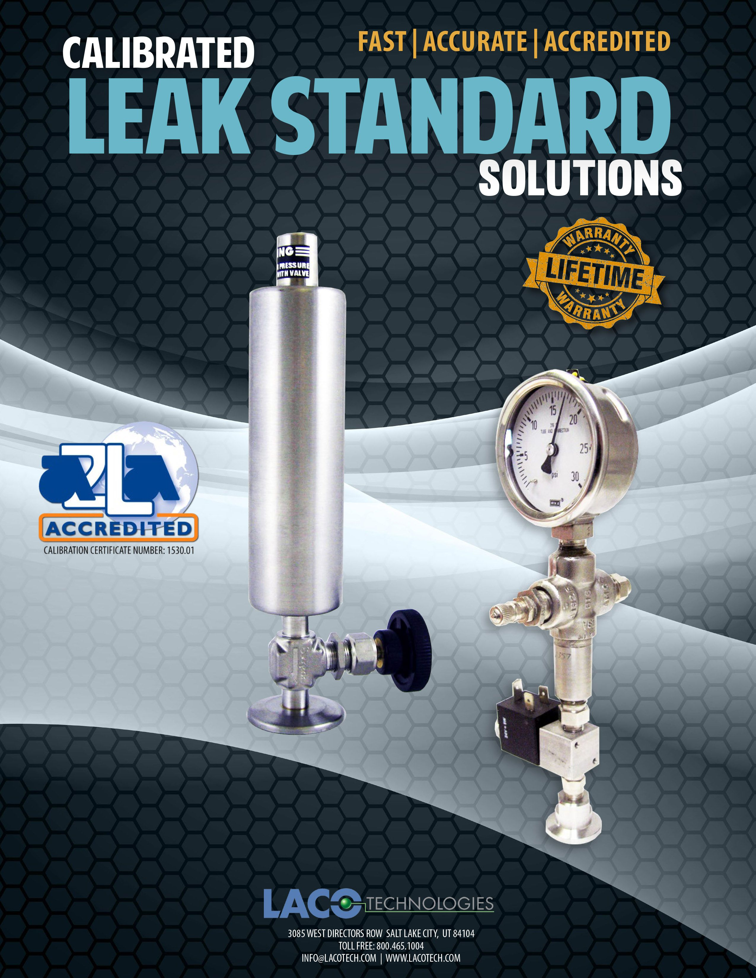 Laco technologies is the world leader in calibrated leak