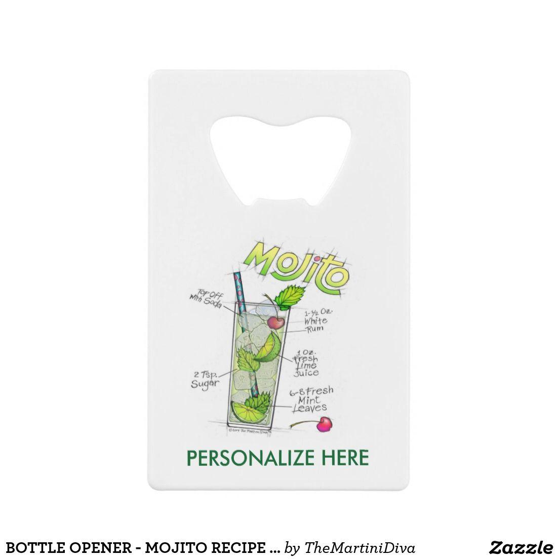 Bottle Opener Mojito Recipe Cocktail Art Zazzle Com Mojito Recipe Cocktail Art Mojito