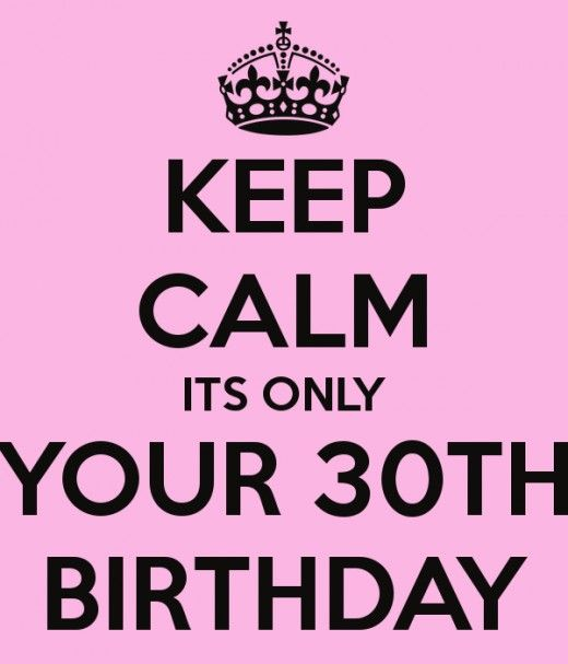 30 Funny Birthday Quotes: 5 Reasons Why I Dreaded Turning 30