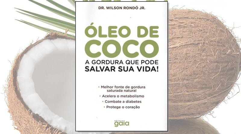Em Óleo de Coco: A gordura que pode salvar a sua vida, o Dr. Rondó explica porque o nosso corpo precisa de gordura saturada...
