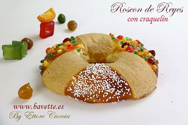 Roscón de Reyes con craquelín crujiente – Bavette