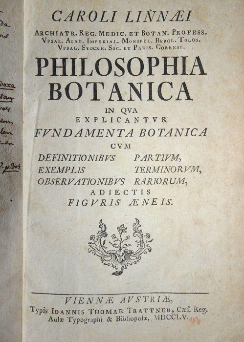 Carl Linnaeus - Philosophia Botanica - 1755.  Carl Linnaeus - Philosophia Botanica - Typis Joannis Thomae Trattner in Viennae Austriae 1755-364 pagina's - Hardcover - 19 x 13 cm.Goede conditie.Taal: Latijn.In dit boek legt Linnaeus zijn systeem van binomiale nomenclatuur. De diagrammen van plantendelen zoals bladeren zijn bedoeld om aan te tonen van de waarneembare kenmerken die met de indeling van de plant helpen kunnen.Het is het eerste leerboek van beschrijvende systematische botanie en…