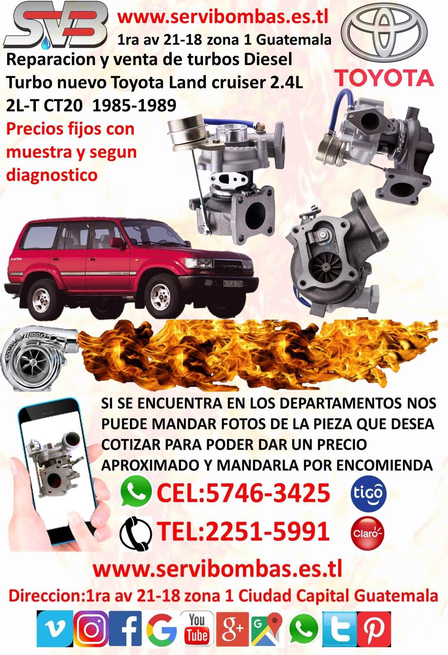 Servibombas Reparacin De Turbo Toyota Land Cruiser 24 2l Ct20 Toyotas Hilux Usados En Guatemala Contamos Con Turbos Y Cartuchos