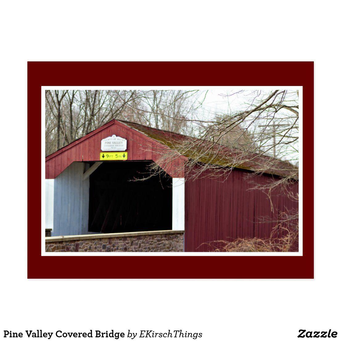 Pine Valley Covered Bridge Postcard | Zazzle.com in 2020 ...