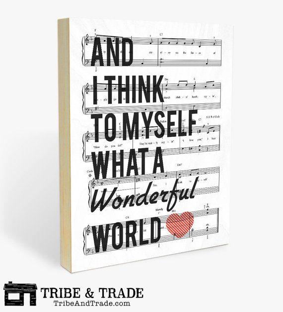 And I Think To Myself What A Wonderful World Wood Wall Art Print