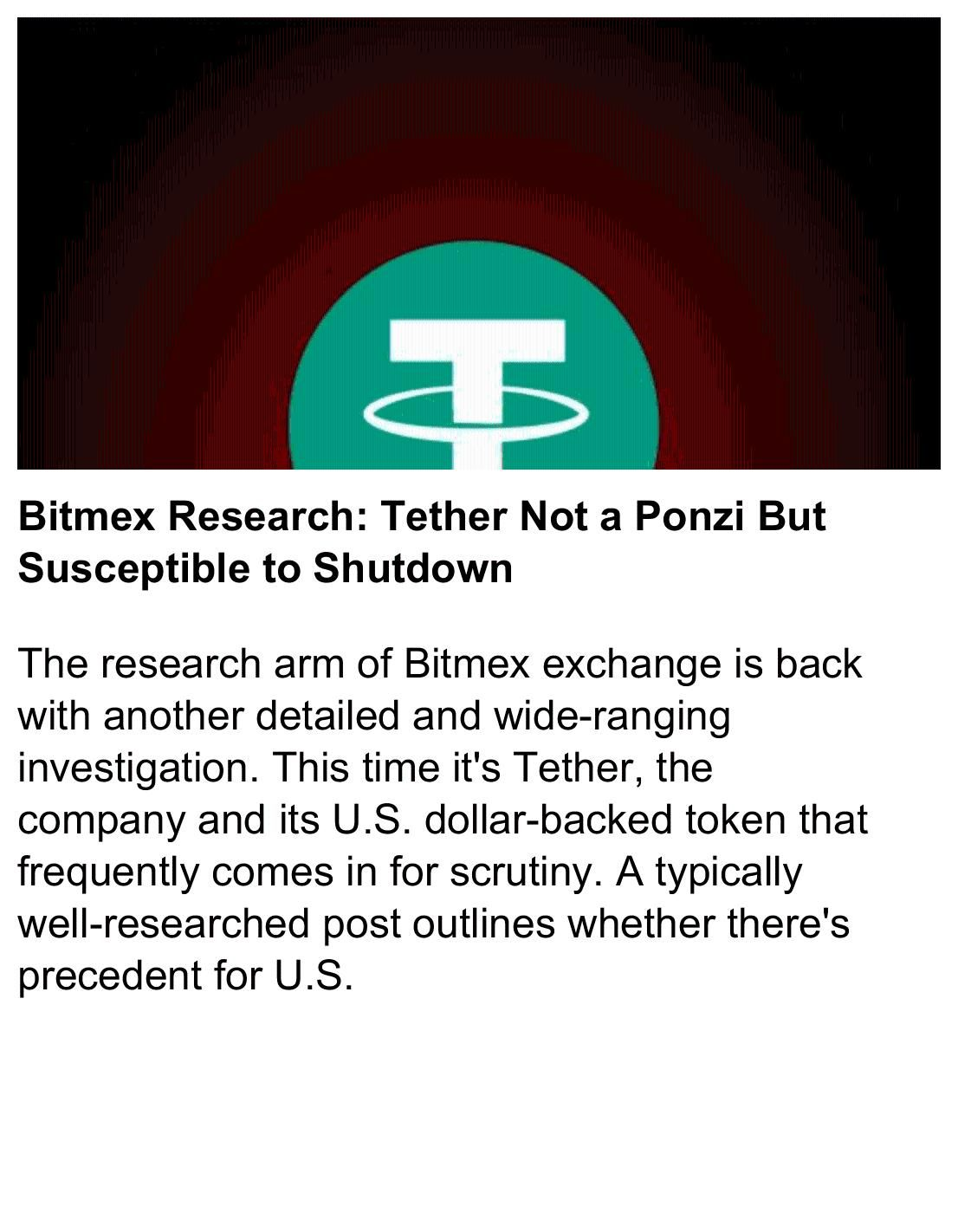Bitmex Research Tether Not A Ponzi But Susceptible To Shutdown Bitmex Cryptocurrency Bitcoin Tether Https News Cryptocurrency News Tether Research