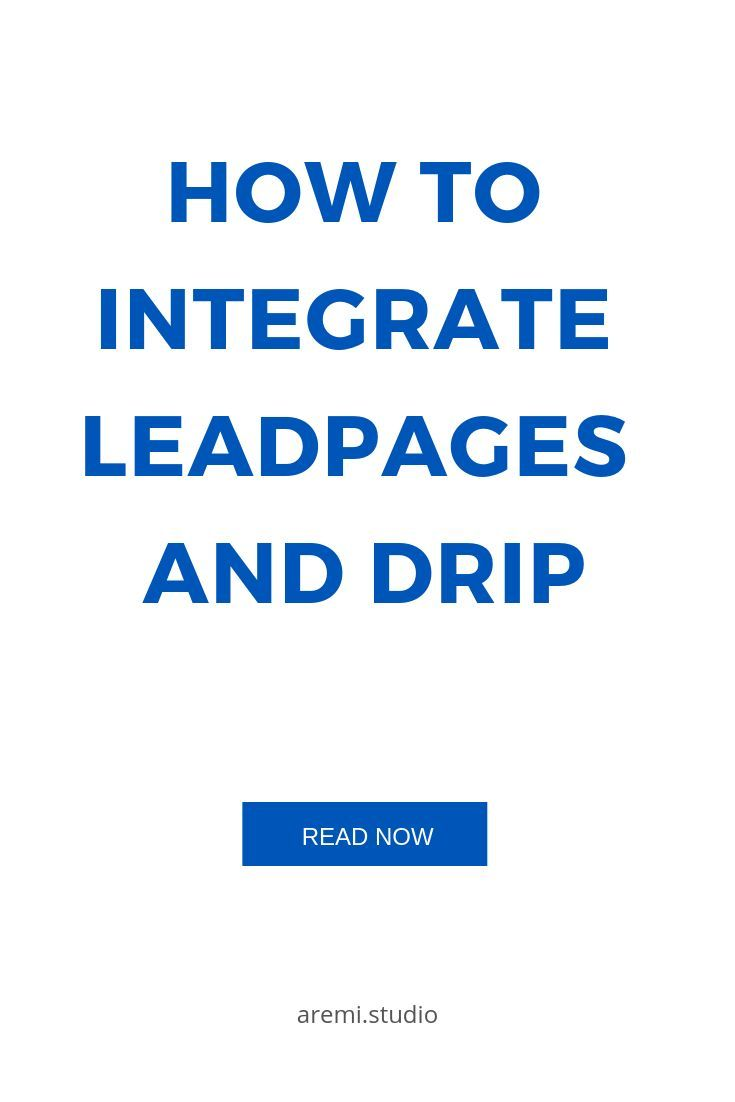 All about Leadpages And Drip