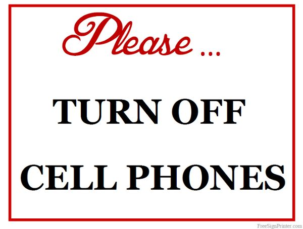 Printable Please Turn Off Cell Phones Sign Scrapbook - Misc Free - Turn Off Cell Phone Sign