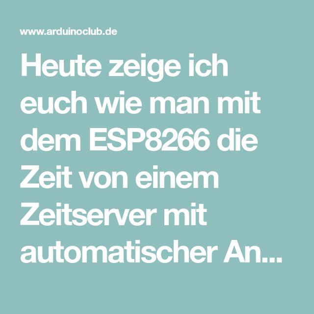 Arduino Ide Esp8266 Ntp Server Timezone Winterzeit Sommer Winter