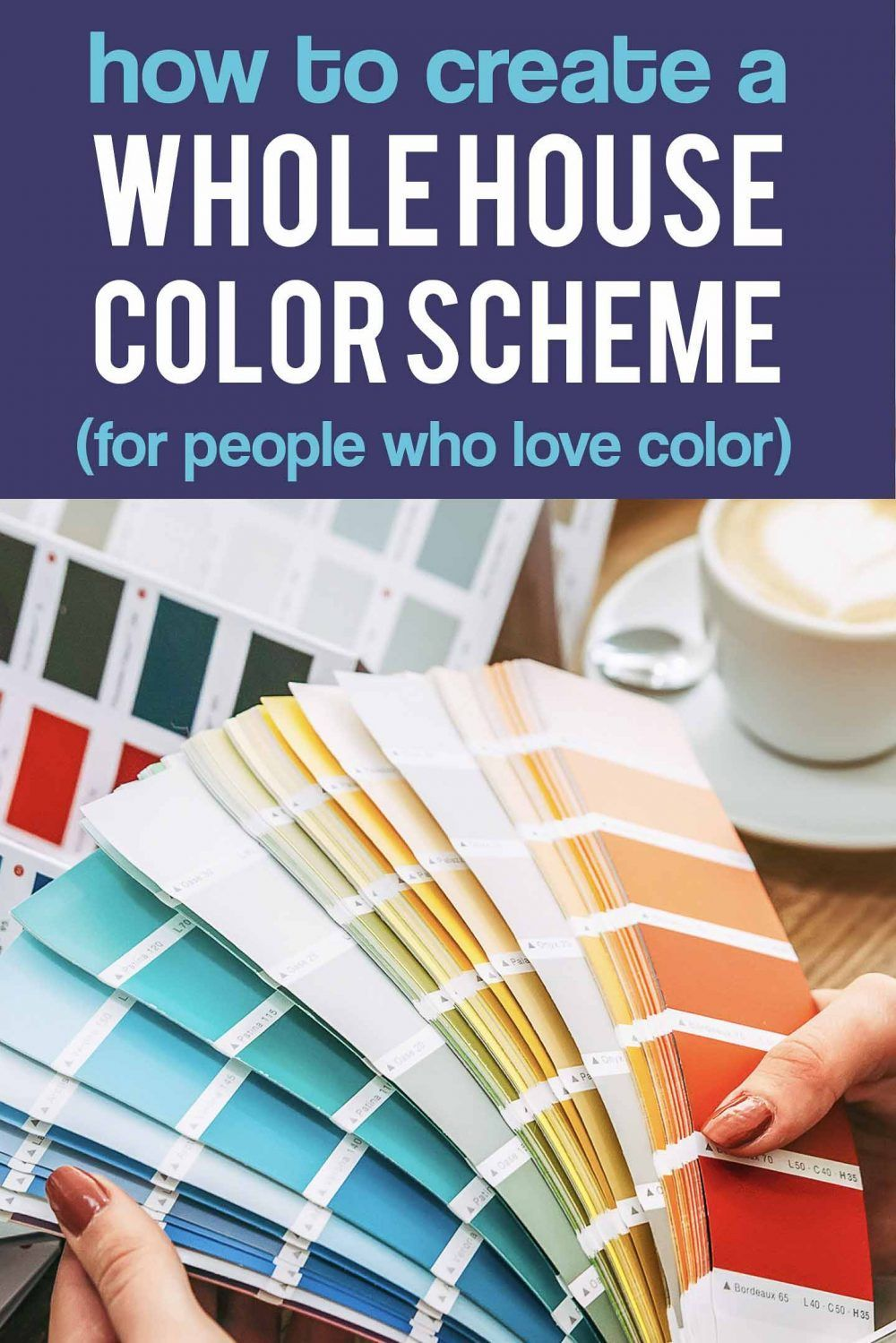 how to create a whole house color scheme even if you love on how to choose interior paint color scheme id=66124