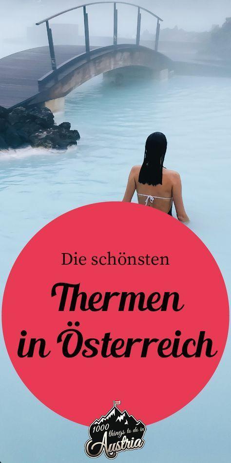 Die schönsten Thermen in Österreich