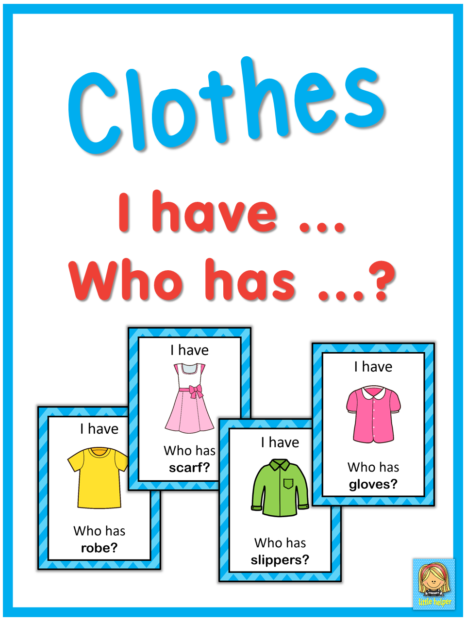 ESL clothes I have ... Who has ...? game | Pinterest | English ...