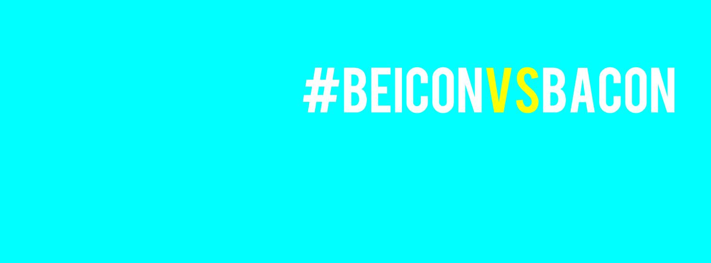 #beiconvsbacon