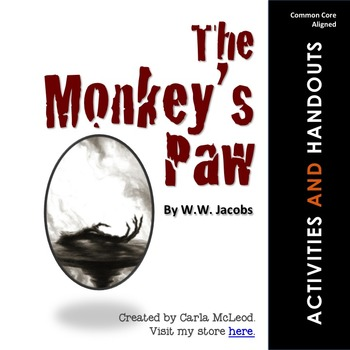 The Monkey's Paw: 24 Pages of Common Core Aligned ...