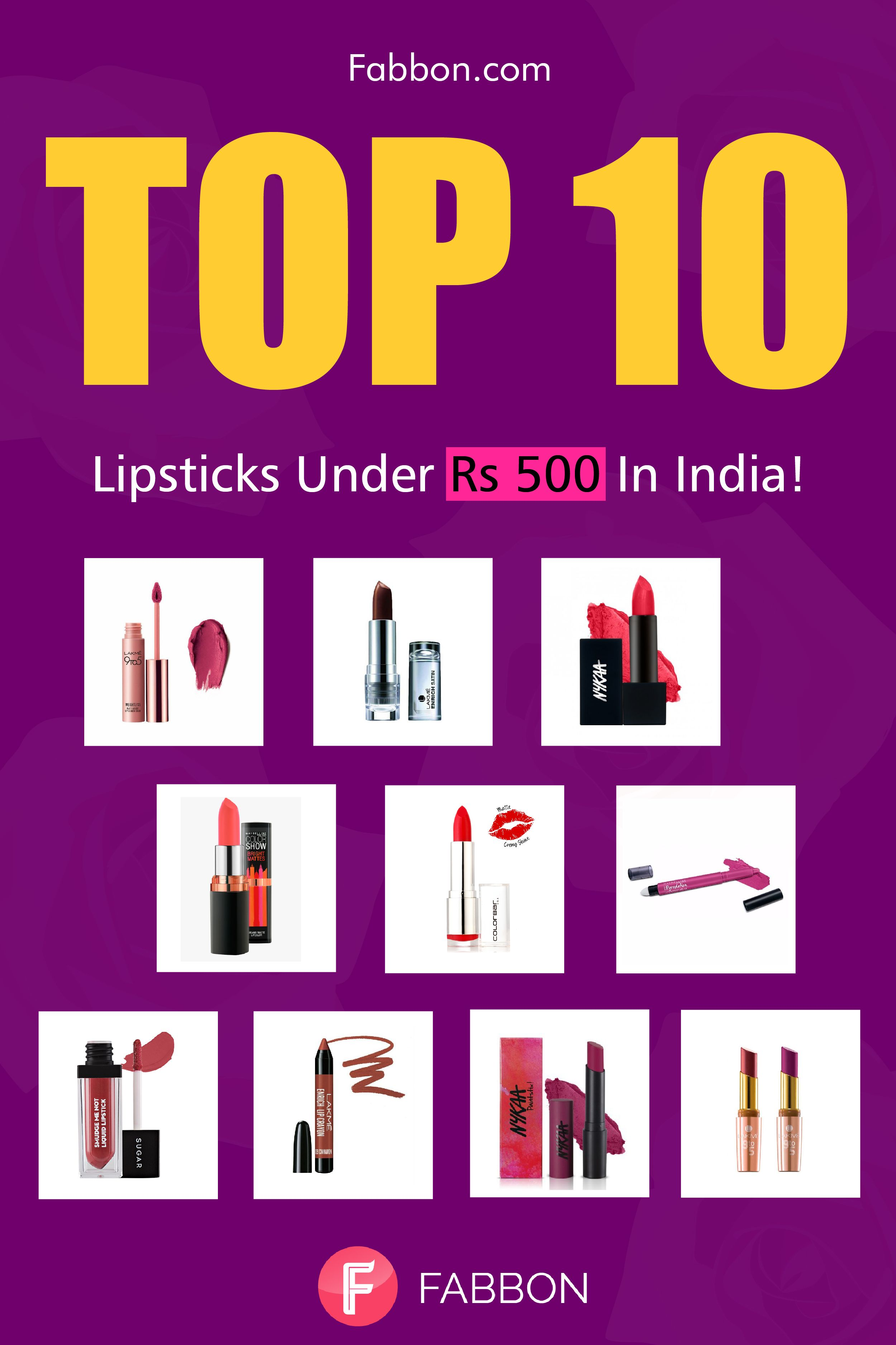Top 10 Lipsticks Under Rs 500 In India 2020 Top 10