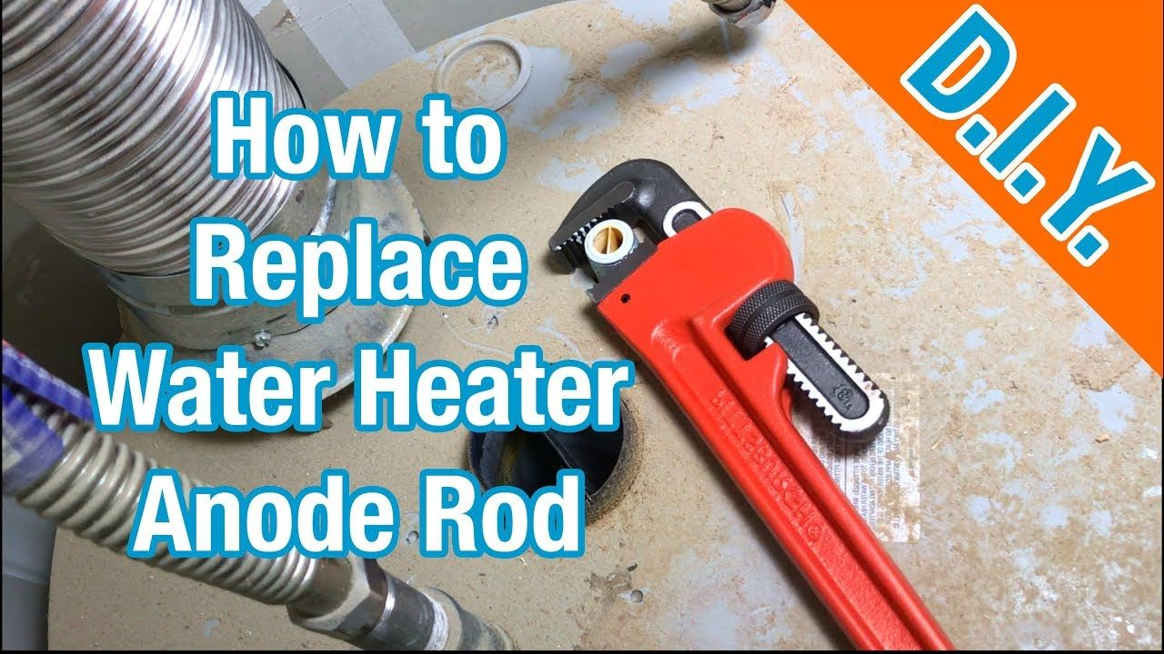 How To Replace Water Heater Anode Step By Step Youtube Water Heater Heater Water