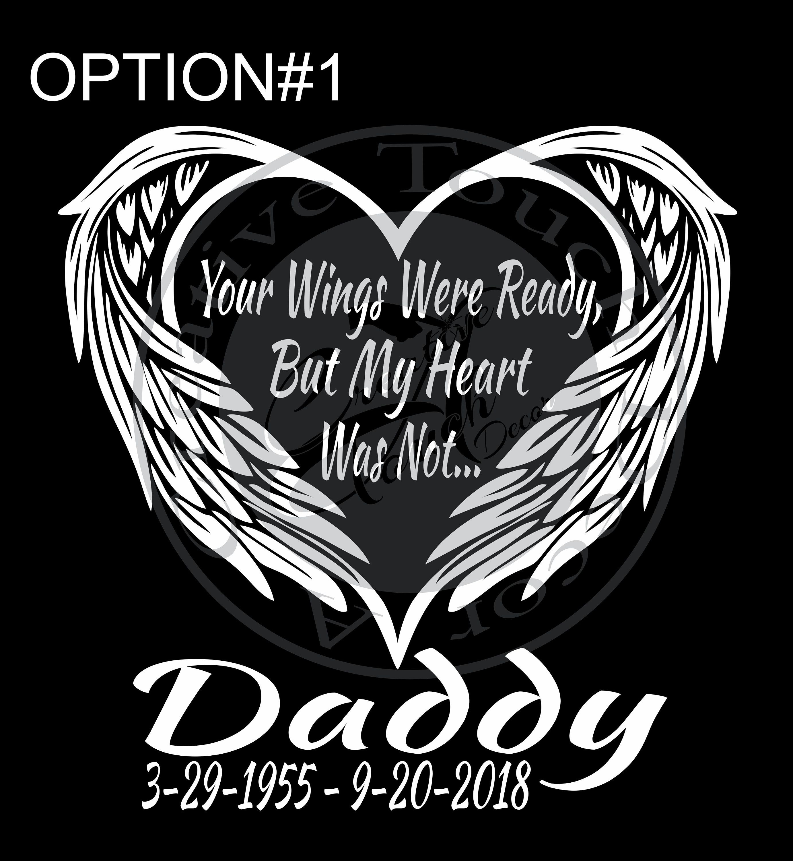 Memorial Sticker personalised NAME Your wings were ready but my heart was not