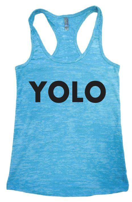 YOLO -- Women's Fashion Tank Top