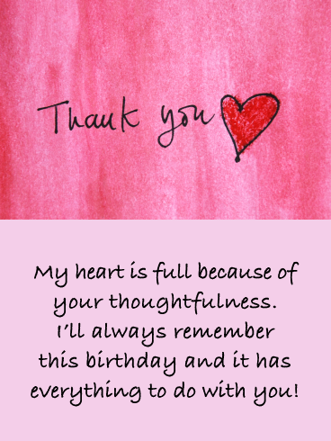 My Heart Is Full Thank You Card For Birthday Wishes Birthday Greeting Cards By Davia Good Wishes Quotes Thank You Messages For Birthday Thank You Quotes For Friends