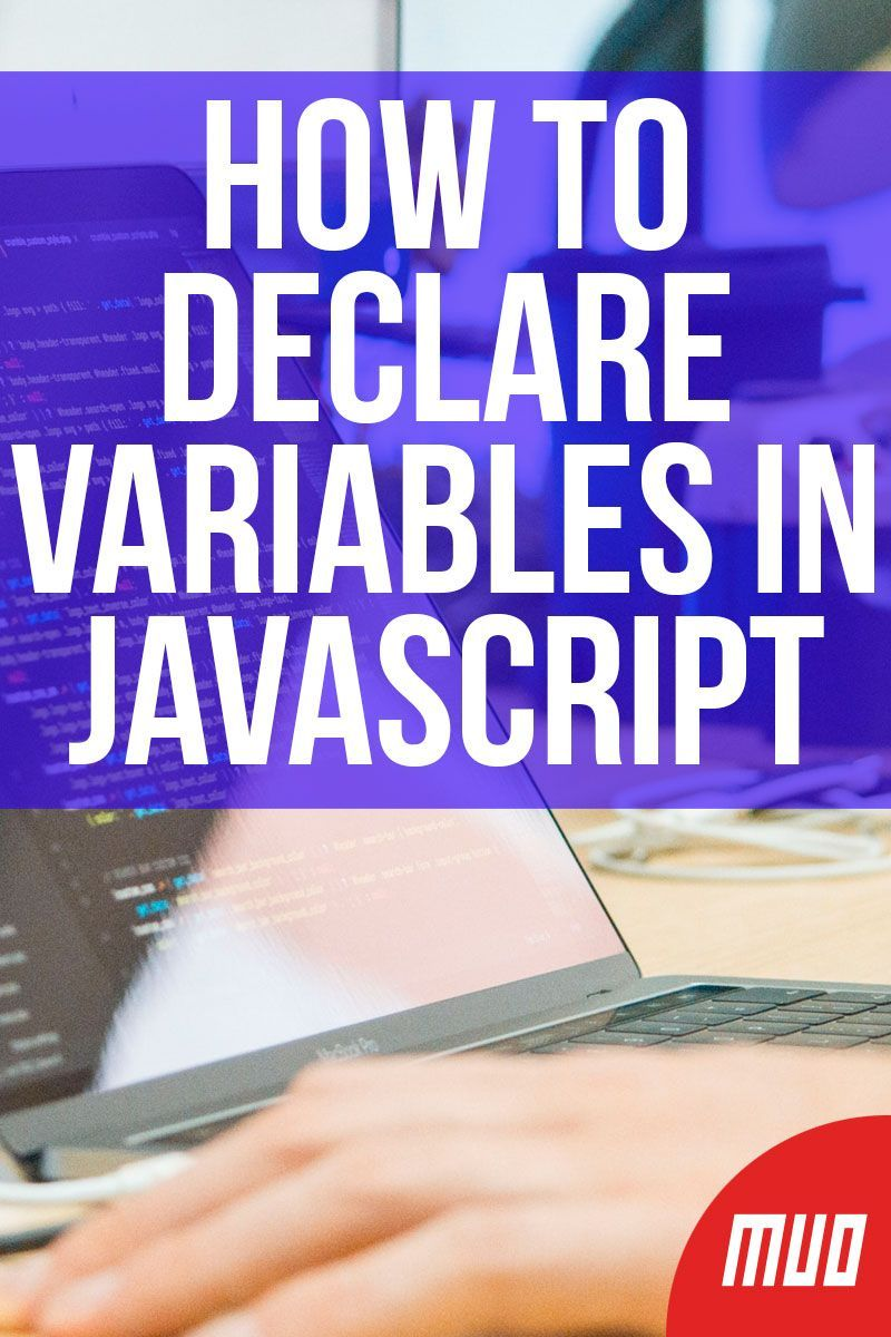 How to Declare Variables in JavaScript in 2020 Learn web