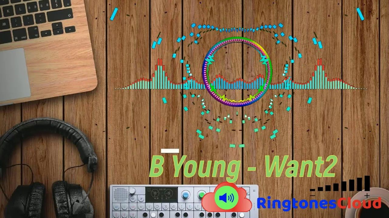 B Young Want2 Ringtone Free For Mobile Phones Ringtonescloud Com Download Free Ringtones Free Ringtones Mobile Ringtones