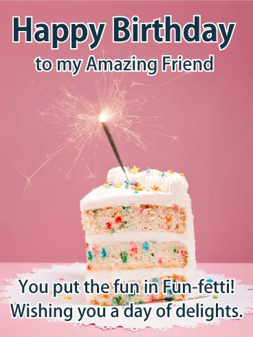 Fun Fetti Birthday Cake Card For Friends Birthday Greeting Cards By Davia Happy Birthday Wishes Cake Happy Birthday Meme Happy Birthday Friend Cake