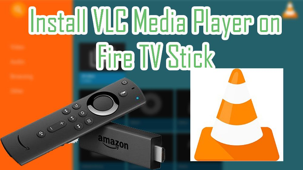 Install Vlc On Fire Tv And Firestick For Free Fire Tv Stick Fire Tv Amazon Fire Tv