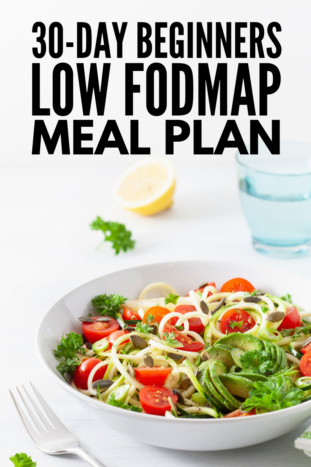 IBS Relief: 30-Day Low FODMAP Meal Plan for Beginners