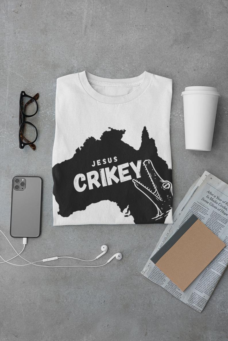 Jesus Crikey Funny Shirts Australia Crocodile Hunter   Etsy