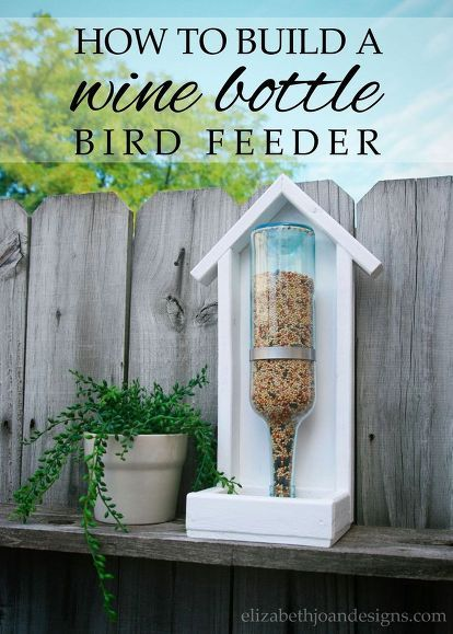 how to build a wine bottle bird feeder, crafts, how to, repurposing upcycling, woodworking…