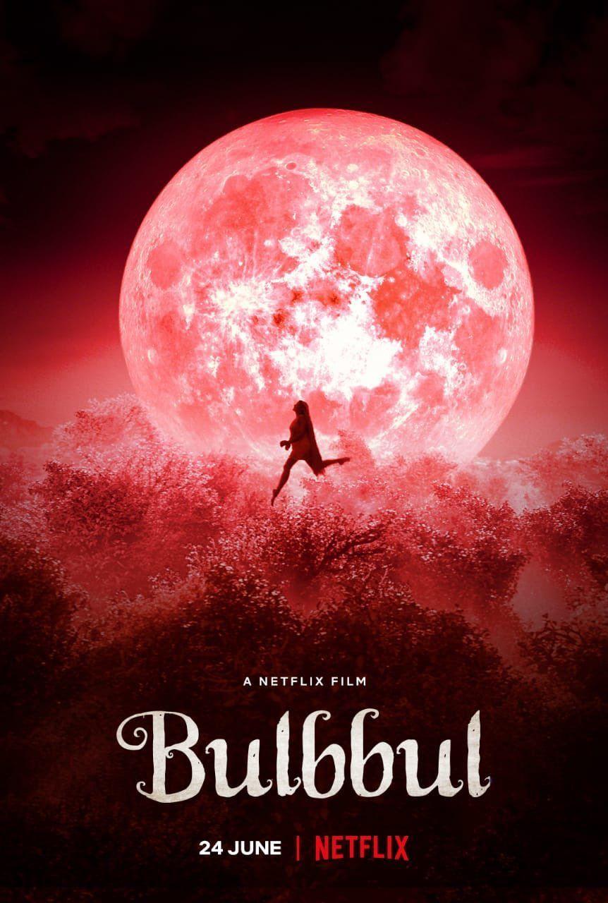 Watch And Download Bulbbul 2020 Original Netflix Movie Free Online Hindi Movies Netflix Movies Free Download Movies